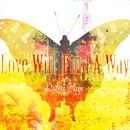 Love Will Find A Way thumbnail