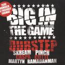 Big In The Game: Dubstep thumbnail