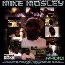 Mike Mosley Radio (Explicit) thumbnail