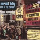 Liverpool Today: Live At The Cavern thumbnail