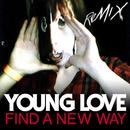 Find A New Way (Remix EP) thumbnail