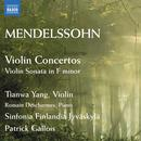 Mendelssohn: Violin Concerto In E Minor Op. 64; Violin Concerto In D Minor; Violin Sonata Op. 4 thumbnail