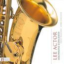 Lee Actor: Saxophone Concerto; Dance Rhapsody; Horn Concerto thumbnail