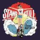 Stand Still (Single) thumbnail