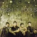 Rush Of Fools thumbnail