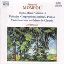 Frederic Mompou: Piano Music, Vol. 3 thumbnail