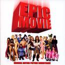 Epic Movie (Soundtrack) thumbnail