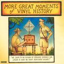 More Great Moments Of Vinyl History thumbnail