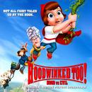 Hoodwinked Too! Hood Vs. Evil (Original Motion Picture Soundtrack) thumbnail