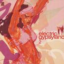 Electric Gypsyland 2 thumbnail