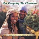 Let Everyday Be Christmas thumbnail