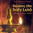 Dean & Dudley Evenson Present: Healing The Holy Land: A Musical Journey Of Faith thumbnail