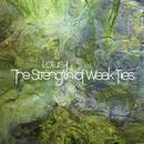 The Strength Of Weak Ties thumbnail