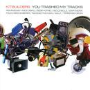 You Trashed My Tracks thumbnail