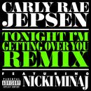Tonight I'm Getting Over You (Remixes)  thumbnail