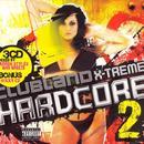 Clubland X-Treme Hardcore 2 (Explicit) thumbnail