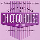 The Sound Of Chicago House 1985-2006 thumbnail