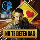 No Te Detengas (Single) thumbnail