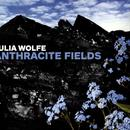Julia Wolfe: Anthracite Fields thumbnail