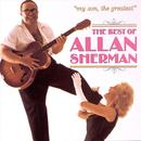 My Son The Greatest: The Best Of Allan Sherman thumbnail