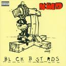 Bl_ck B_st_rds (Explicit) thumbnail