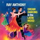 Dream Dancing In The Latin Mood thumbnail