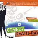 Comedy Death Ray thumbnail