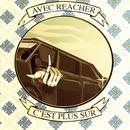 Avec Reacher C'est Plus Sur thumbnail