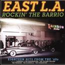 East L.A.: Rockin' The Barrio thumbnail