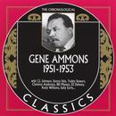 The Chronological Gene Ammons: 1951-1953 thumbnail