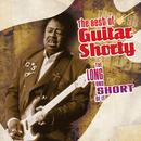 The Best Of Guitar Shorty : The Long And Short Of It thumbnail