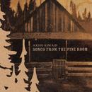 Songs From The Pine Room thumbnail
