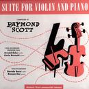 Raymond Scott: Suite For Violin And Piano thumbnail