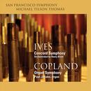 Ives: Concord Symphony; Copland: Organ Symphony thumbnail