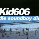 Die Soundboy Die thumbnail