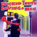 The Wicked Truth About Loving A Man thumbnail