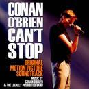 Conan O'Brien Can't Stop (Original Motion Picture Soundtrack) thumbnail