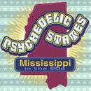 Psychedelic States: Mississippi In The 60's thumbnail