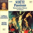 Schütz: Passions; Resurrection History; Dialogues [Box Set] thumbnail