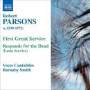Robert Parsons: First Great Service; Responds For The Dead thumbnail