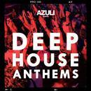 Azuli Presents Deep House Anthems thumbnail