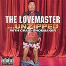 The Lovemaster...Unzipped (Explicit) thumbnail