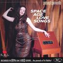 Space Age Love Songs thumbnail