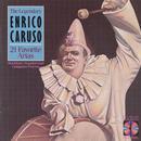 The Legendary Enrico Caruso: 21 Favorite Arias thumbnail