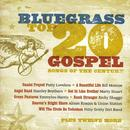 Bluegrass Top 20 Gospel: Songs Of The Century thumbnail