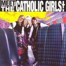Meet The Catholic Girls thumbnail