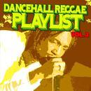 Dancehall Reggae Playlist Vol.2 thumbnail