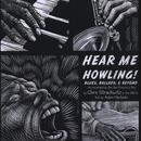 Hear Me Howling!: Blues, Ballads, & Beyond thumbnail