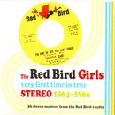 The Red Bird Girls: Very First Time In True Stereo 1964-1966 thumbnail