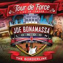 Tour De Force: Live In London - The Borderline thumbnail